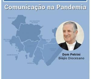 Comunicação e Pandemia é o tema do Pascomunhão , o convidado da semana será o bispo Dom João Carlos Petrini