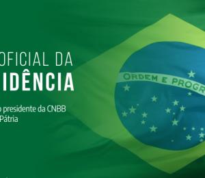 Em mensagem para o dia da Pátria, Dom Walmor pede que a solidariedade oriente os rumos do Brasil
