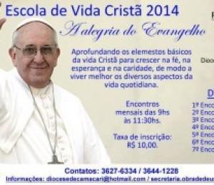 Continuam abertas as inscrições para Escola de Vida Cristã