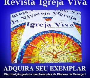 Está disponível nas Paróquias a Revista Igreja Viva