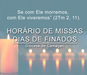 Confira a programação de missas no dia de finados nas paróquias da Diocese de Camaçari
