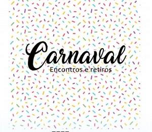 Confira a programação de encontros e retiros no período de Carnaval