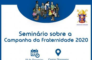 Seminário sobre a Campanha da Fraternidade 2020